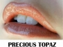 Precious Topaz